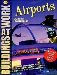 Buildings at Work: Airports
