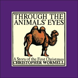 Through the Animals' Eyes by Christopher Wormell